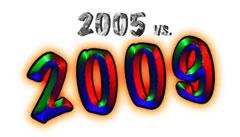 2005 vs 2009